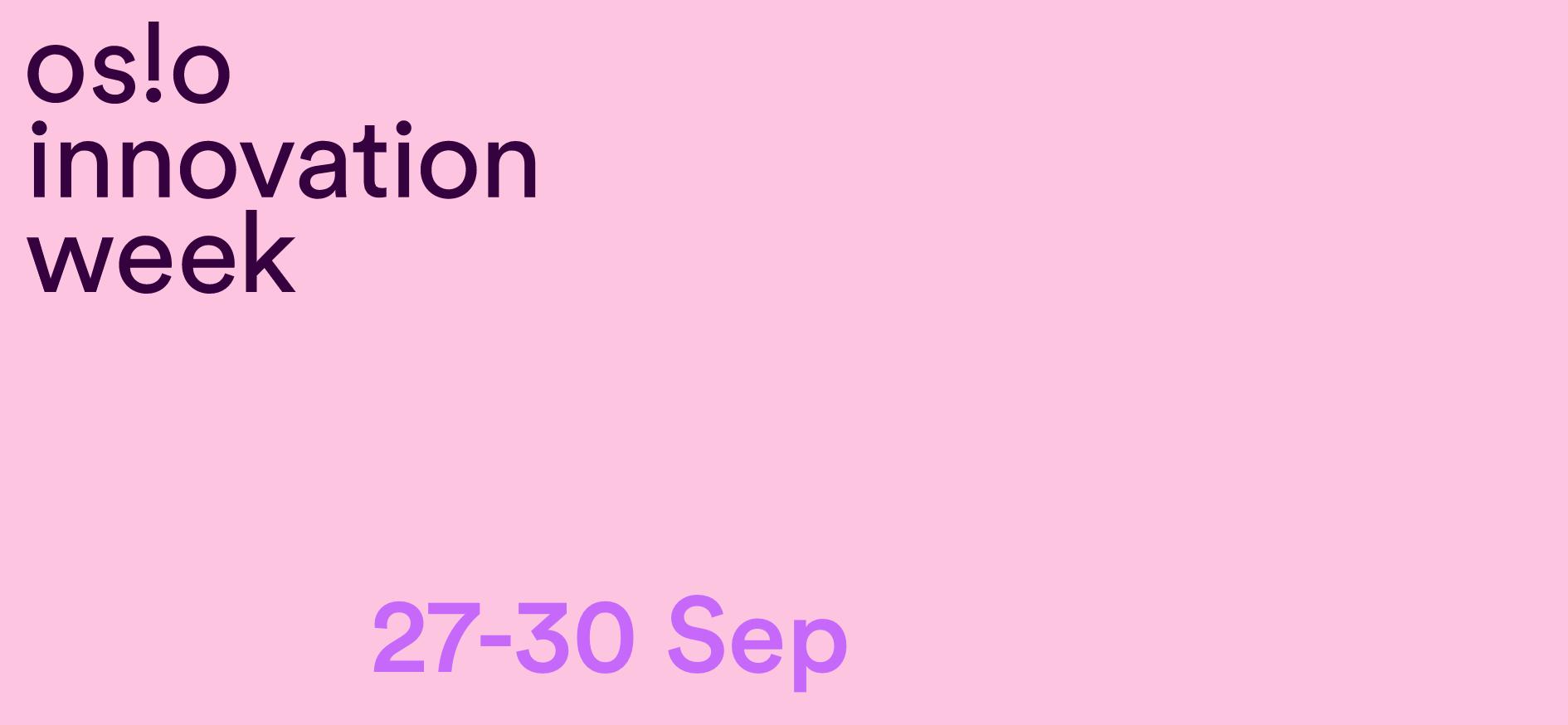 Oslo Innovation Week 2021